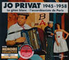 Jo Privat - Le Gitan Blanc - L'Accordeoniste de Paris 1945-1958 (3CD)
