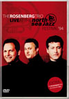 The Rosenberg Trio Live at The North Sea Jazz Festival '94 DVD (Zone 2)