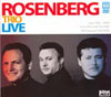 The Rosenberg Trio Rosenberg Trio Live 1992-2005 with Louis Van Dijk 2 CDs and DVD (Zone 2)