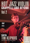 Tim Kliphuis HOT JAZZ VIOLIN VOL.2: GRAPPELLI AND BEYOND DVD