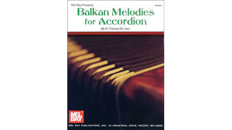 Dr. Frances M. Irwin Balkan Melodies for Accordion
