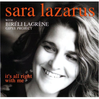 Bireli Lagrene Gipsy Project with Sara Lazarus It's Alright with Me
