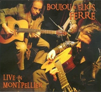 Boulou & Elios Ferre Live in Montpellier CD