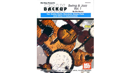 Dix Bruce Swing and Jazz Backup Trax Vol 1. For Guitar, Violin, Mandolin, Banjo, Flute, and other C