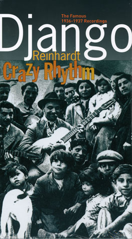 Django Reinhardt - Crazy Rhythm, The Famous 1936-1937 Recordings