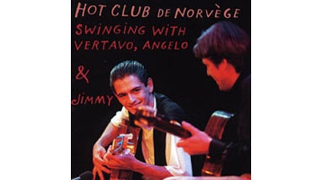 Hot Club de Norvège Swinging with Vetavo, Angelo, & Jimmy