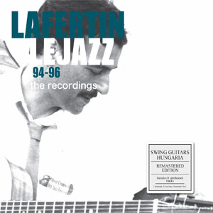 Fappy Lafertin and Le Jazz - 94-96 The Recordings