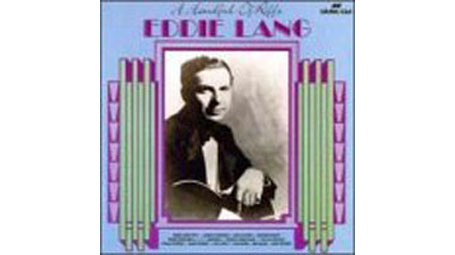 Eddie Lang A Handful of Riffs