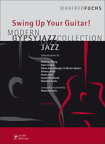 Manfred Fuchs, Andreas Oberg, Wawau Adler -   Swing Up Your Guitar! Modern Gypsy Jazz Collection