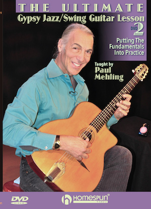 Paul Mehling The Ultimate Gypsy Jazz/Swing Guitar Lesson - DVD 2