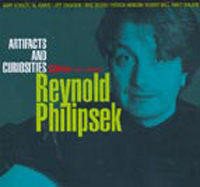 Reynold D. Philipsek Artifacts and Curiosities