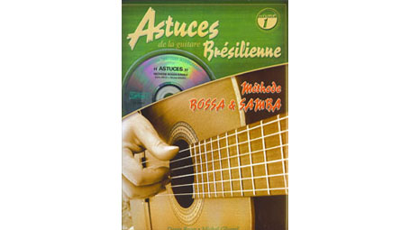 Denis Roux Astuces de la guitare Bresilienne, Volume 1 with CD (In French)