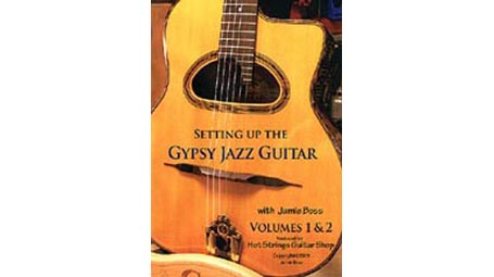 Setting Up the Gypsy Jazz Guitar with Jamie Boss - Vol.1 and 2