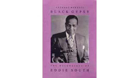 Eddie South Black Gypsy: The Recordings of Eddie South