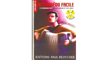 Accordeon Facile Special Musette 15 Musette Accordion Standards with Play-Along CD