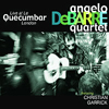 Angelo DeBarre Live at Le Quecumbar
