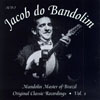 Jacob do Bandolim Mandolin Master of Brazil, Vol.1