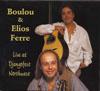 Boulou & Elios Ferre Live at Djangofest Northwest CD