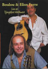 Boulou and Elios Ferre DVD (Zone 1) Live at Djangofest Northwest