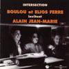 Boulou & Elios Ferre Intersection