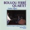 Boulou & Elios Ferre Guitar Legacy