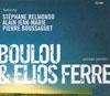 Boulou & Elios Ferre Parisian passion
