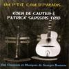 Koen de Cauter Un P'Tit Coin D'Paradis... Des Chansons et Musiques de Georges Brassens