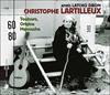 Christophe Lartilleux Toujours origine manouche