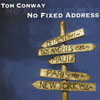 Tom Conway No Fixed Address