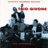 Trio Givone En Chemin