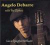Angelo DeBarre with Tim Kliphuis Live at Djangofest Northwest CD