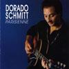 Dorado Schmitt Parisienne