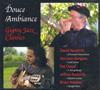 Douce Ambiance: Gypsy Jazz Classics featuring Gonzalo Bergara