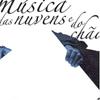 Hamilton de Holanda Musica Das Nuvens E Do Chao