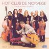 Hot Club de Norvège with the Camelia String Quartet Hot Cats