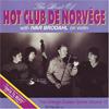Hot Club de Norvege with Ivar Brodhal  Best of Hot Club de Norvege: The Vintage Guitars Series, Vol.