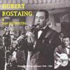 Hubert Rostaing Hubert Rostaing & son orchestre
