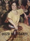 Imre Magyary Huzd Ra Cigany! (Play Up, Gypsy!)