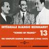 Integrale Django Reinhardt - Vol.13 (1946-1947) Echoes of France