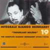 Integrale Django Reinhardt - Vol.19 (1950-1952) Troublant Boléro