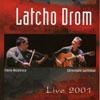Latcho Drom Live