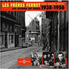 Baro Ferret, Sarane Ferret, and Matelo Ferret Les Freres Ferret: Le Gitans de Paris 1938-1956 3 CDs