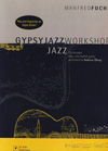 Manfred Fuchs and Andreas Oberg  Gypsy Jazz Workshop with CD