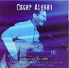 Oscar Aleman Greatest Hits