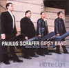Paulus Schafer Gipsy Band Into the Light