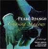 Pearl Django with Patrick Saussois Chasing Shadows