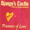 Django's Castle Pere Soto Prisoners of Love