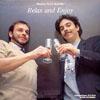 Boulou & Elios Ferre Relax and Enjoy