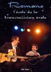 Romane  l ecole de la transmission orale DVD Zone 2
