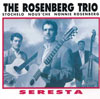 The Rosenberg Trio Seresta